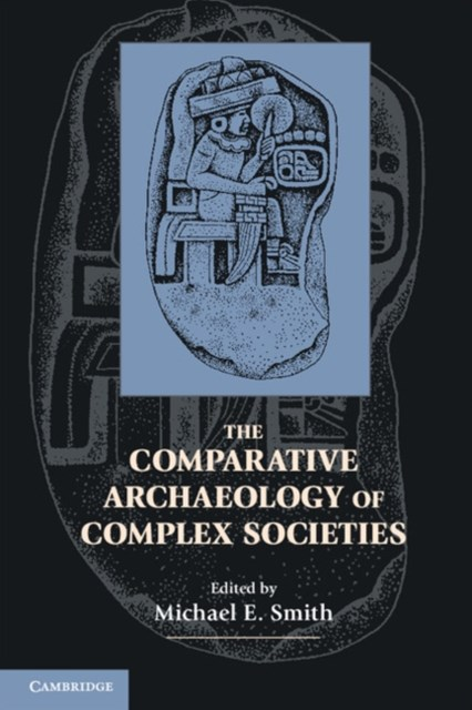 (ebook) Comparative Archaeology of Complex Societies