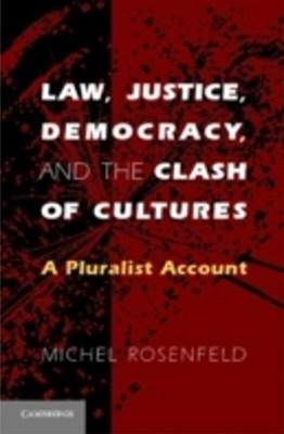 (ebook) Law, Justice, Democracy, and the Clash of Cultures