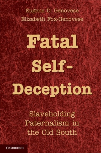 Fatal Self-Deception