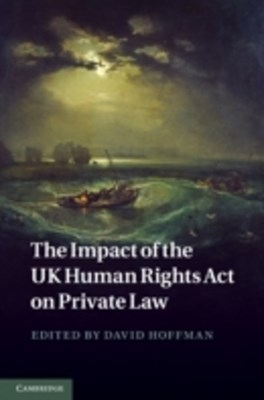 Impact of the UK Human Rights Act on Private Law