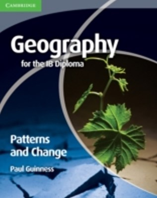 Geography for the IB Diploma Patterns and Change