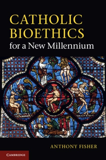 (ebook) Catholic Bioethics for a New Millennium