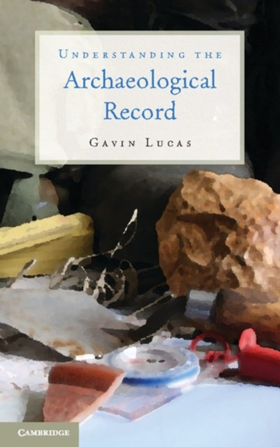 (ebook) Understanding the Archaeological Record
