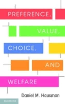 Preference, Value, Choice, and Welfare