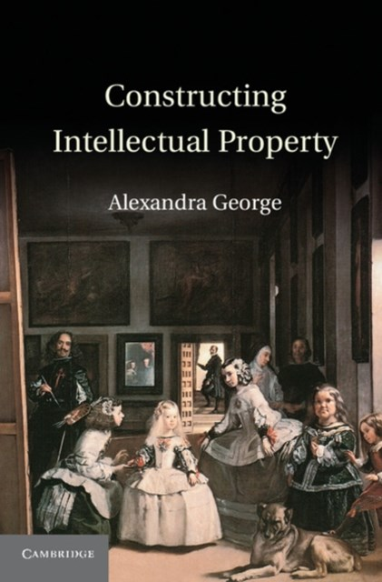 (ebook) Constructing Intellectual Property