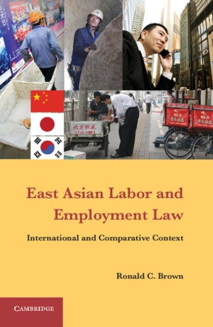 East Asian Labor and Employment Law