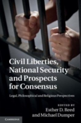 Civil Liberties, National Security and Prospects for Consensus