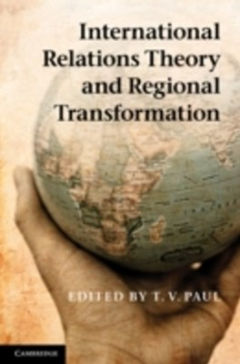 (ebook) International Relations Theory and Regional Transformation