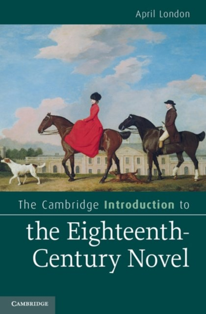 (ebook) Cambridge Introduction to the Eighteenth-Century Novel