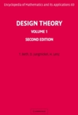 Design Theory: Volume 1