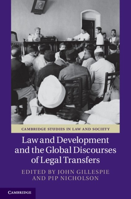 (ebook) Law and Development and the Global Discourses of Legal Transfers