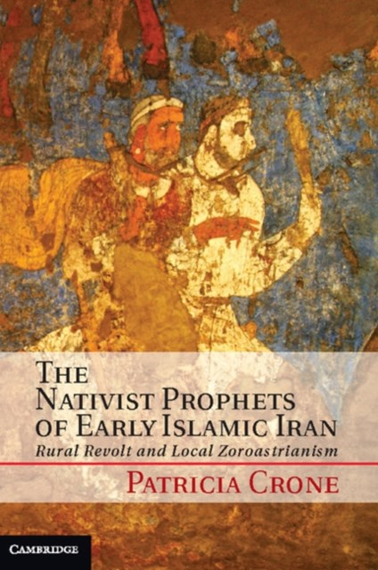 (ebook) Nativist Prophets of Early Islamic Iran