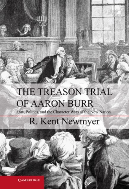 Treason Trial of Aaron Burr