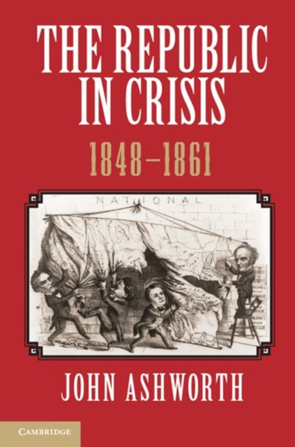 (ebook) Republic in Crisis, 1848-1861