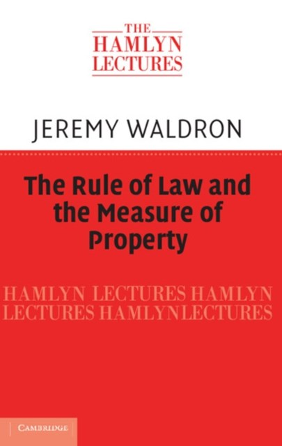 Rule of Law and the Measure of Property