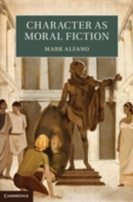 (ebook) Character as Moral Fiction