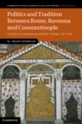 (ebook) Politics and Tradition Between Rome, Ravenna and Constantinople