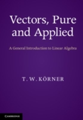 (ebook) Vectors, Pure and Applied