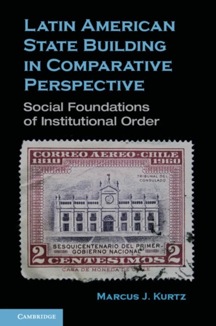 (ebook) Latin American State Building in Comparative Perspective
