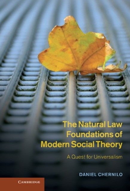 Natural Law Foundations of Modern Social Theory