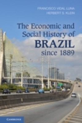 (ebook) Economic and Social History of Brazil since 1889