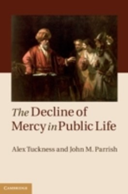 Decline of Mercy in Public Life