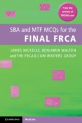 (ebook) SBA and MTF MCQs for the Final FRCA
