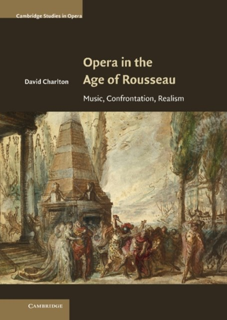 (ebook) Opera in the Age of Rousseau