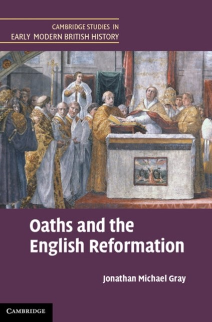 Oaths and the English Reformation