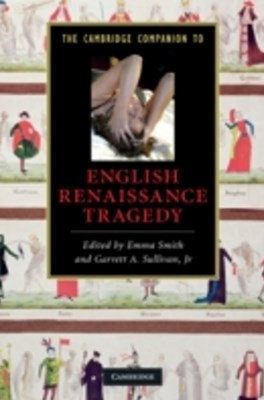 Cambridge Companion to English Renaissance Tragedy