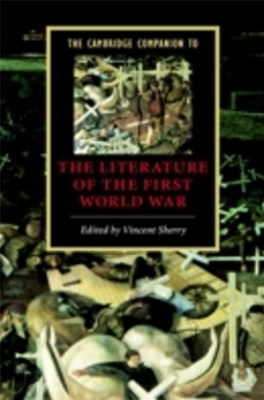 (ebook) Cambridge Companion to the Literature of the First World War