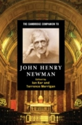 Cambridge Companion to John Henry Newman