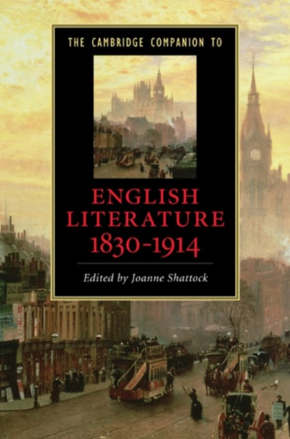 Cambridge Companion to English Literature, 1830-1914