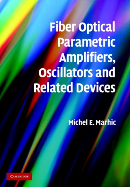 (ebook) Fiber Optical Parametric Amplifiers, Oscillators and Related Devices