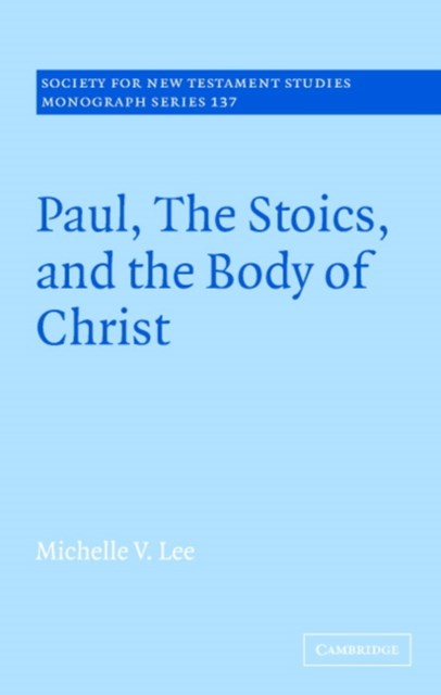 (ebook) Paul, the Stoics, and the Body of Christ