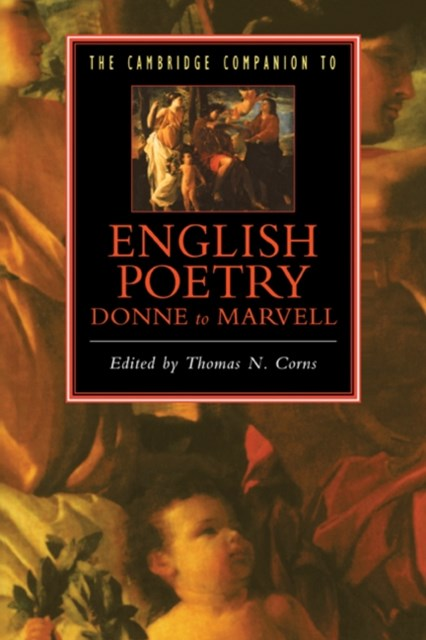 Cambridge Companion to English Poetry, Donne to Marvell