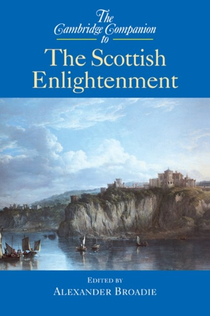 Cambridge Companion to the Scottish Enlightenment