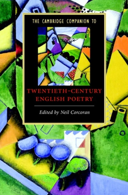 Cambridge Companion to Twentieth-Century English Poetry
