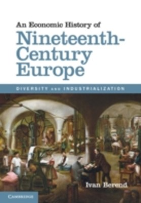 Economic History of Nineteenth-Century Europe