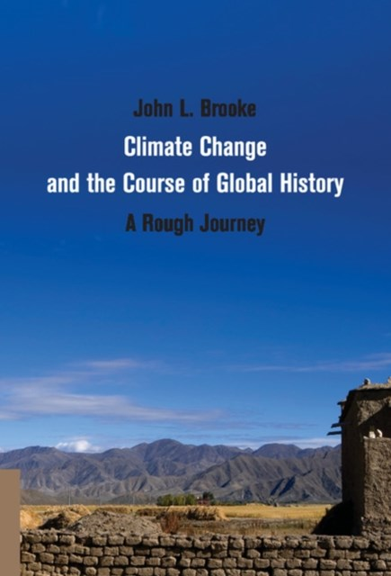 (ebook) Climate Change and the Course of Global History