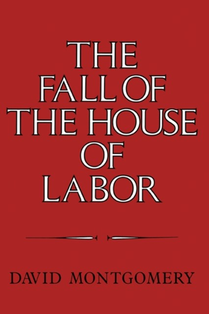 Fall of the House of Labor