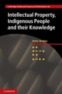 (ebook) Intellectual Property, Indigenous People and their Knowledge