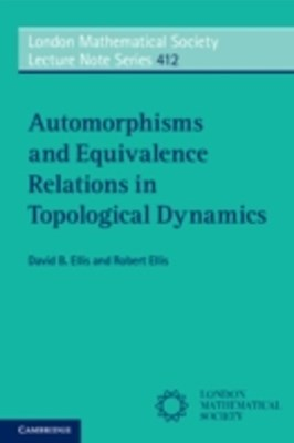 (ebook) Automorphisms and Equivalence Relations in Topological Dynamics
