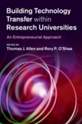 Building Technology Transfer within Research Universities