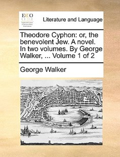 Theodore Cyphon by George Walker (9781140801450) - PaperBack - Reference