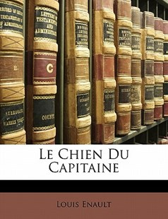 Le Chien Du Capitaine by Louis Enault (9781141731824) - PaperBack - Modern & Contemporary Fiction General Fiction