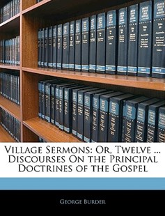 Village Sermons by George Burder (9781143371547) - PaperBack - Religion & Spirituality