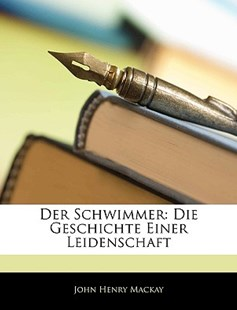 Der Schwimmer by John Henry MacKay (9781145795198) - PaperBack - Modern & Contemporary Fiction General Fiction