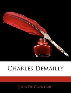 Charles Demailly by Jules De Goncourt (9781145807433) - PaperBack - Biographies General Biographies