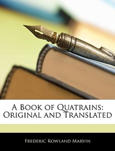 A Book of Quatrains by Frederic Rowland Marvin (9781145860322) - PaperBack - Modern & Contemporary Fiction General Fiction